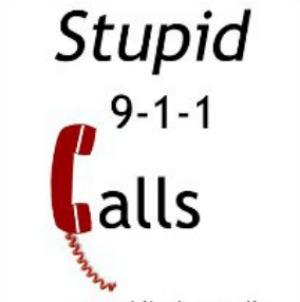 Stupid 911 Calls